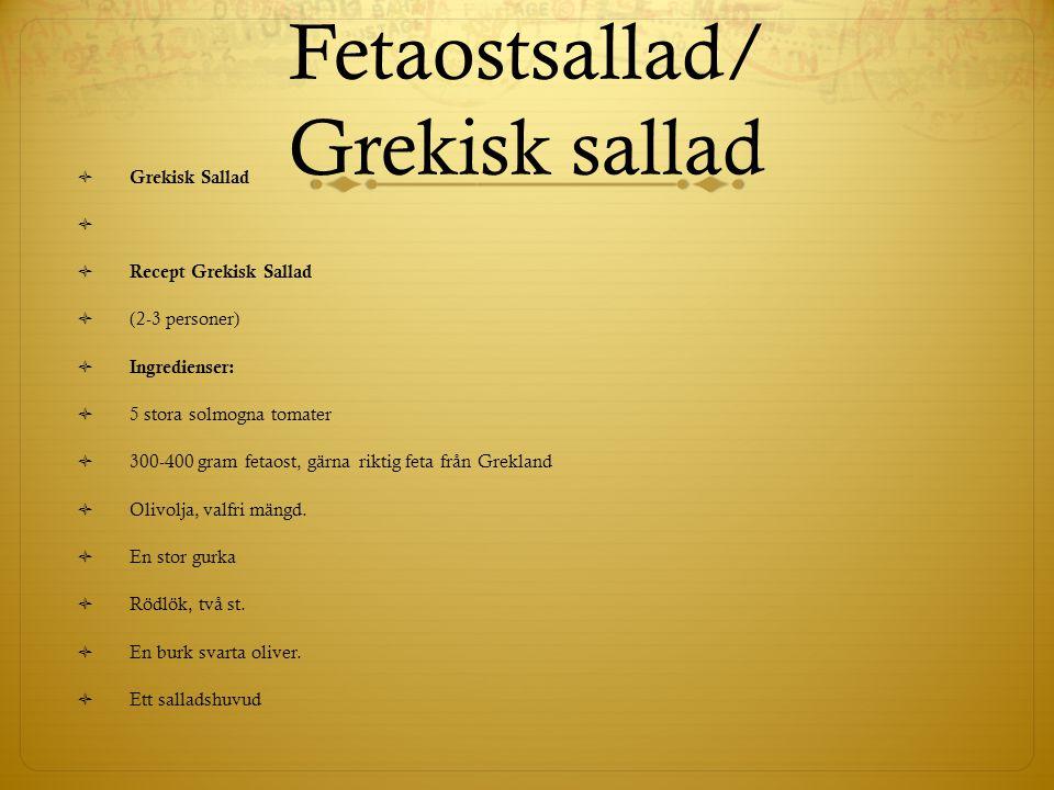 Fetaostsallad/ Grekisk sallad