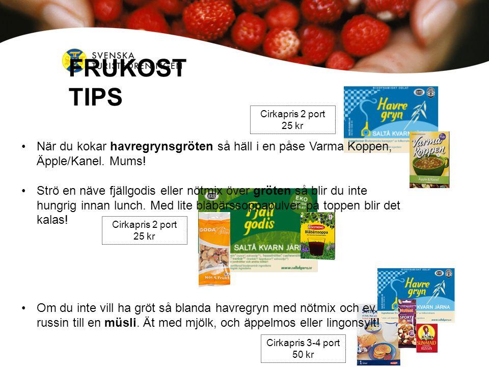 FRUKOSTTIPS Cirkapris 2 port. 25 kr. När du kokar havregrynsgröten så häll i en påse Varma Koppen, Äpple/Kanel. Mums!