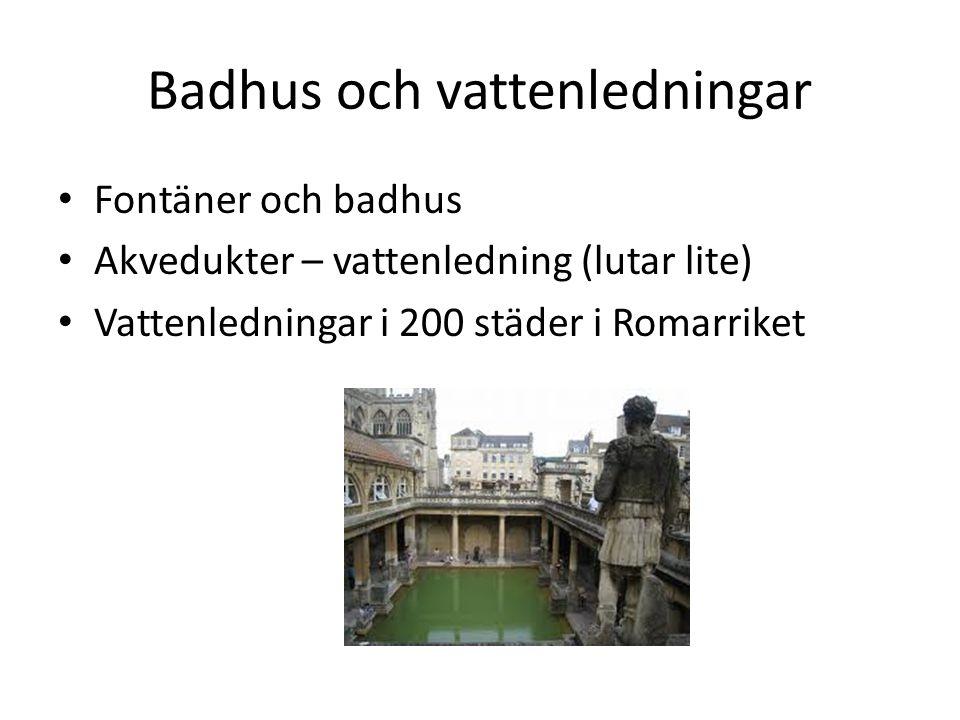 Badhus och vattenledningar
