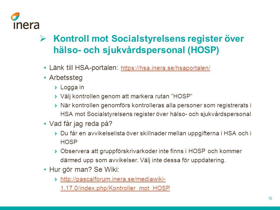 Kontroll mot Socialstyrelsens register över hälso- och sjukvårdspersonal (HOSP)