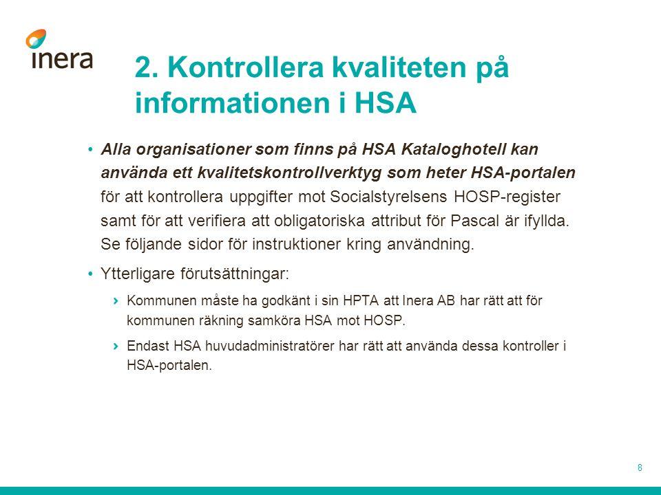 2. Kontrollera kvaliteten på informationen i HSA