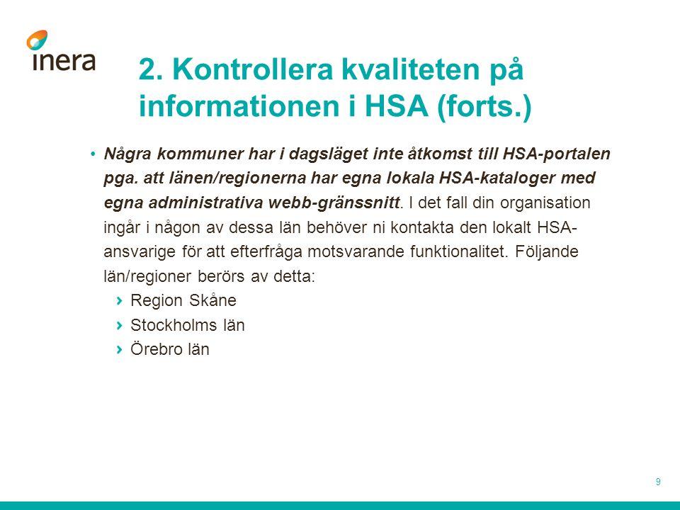 2. Kontrollera kvaliteten på informationen i HSA (forts.)