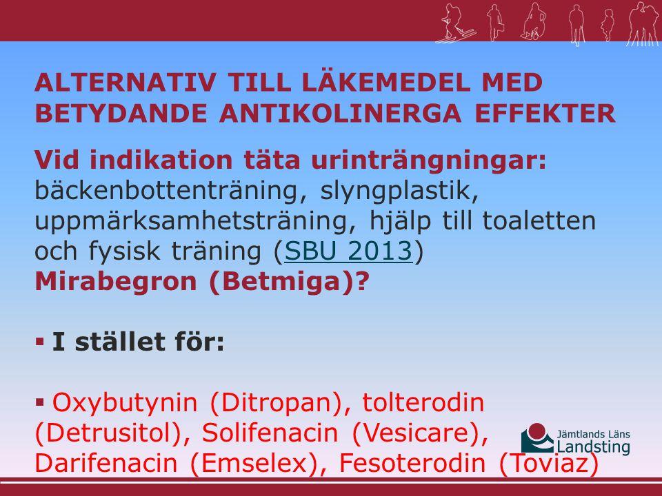 Alternativ till läkemedel med betydande antikolinerga effekter
