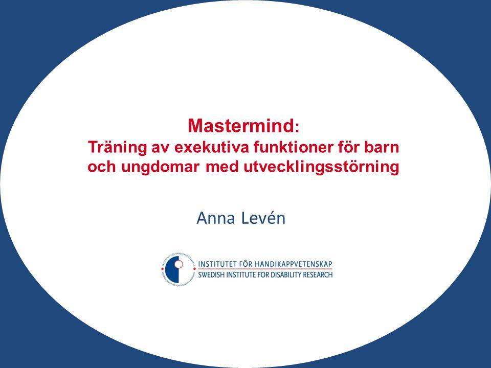 Mastermind: Anna Levén