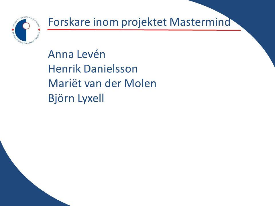 Forskare inom projektet Mastermind