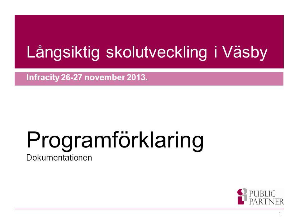Programförklaring Långsiktig skolutveckling i Väsby