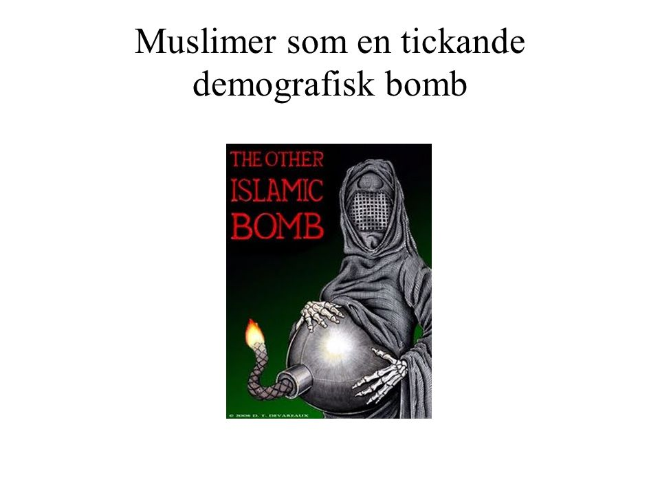 Muslimer som en tickande demografisk bomb
