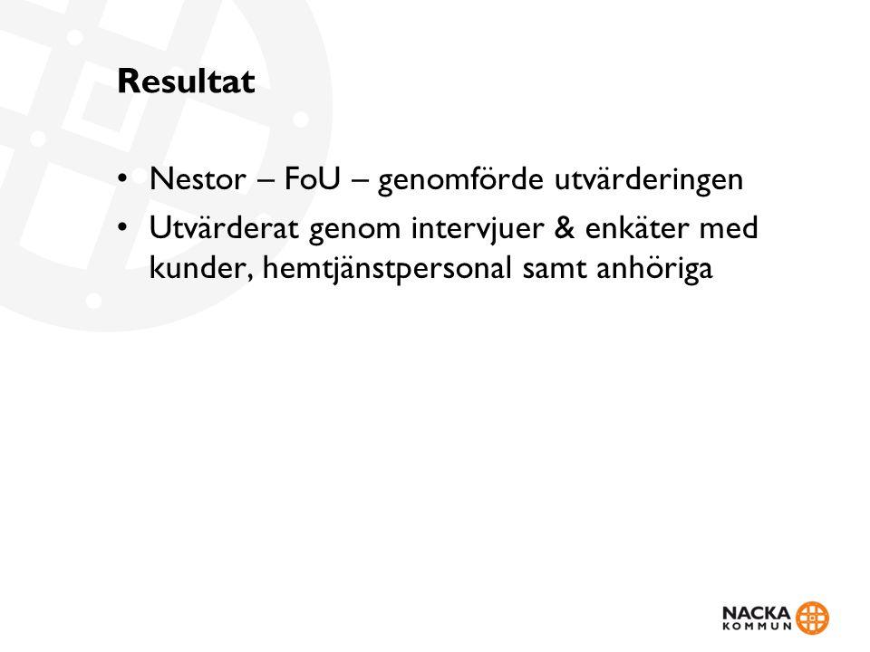 Resultat Nestor – FoU – genomförde utvärderingen