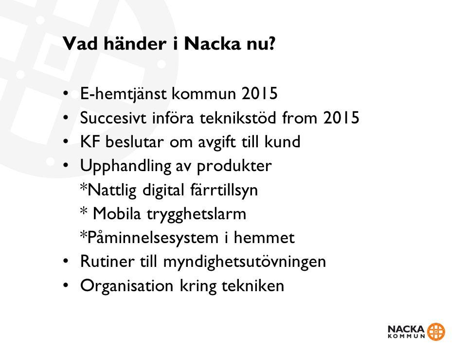 Vad händer i Nacka nu E-hemtjänst kommun 2015