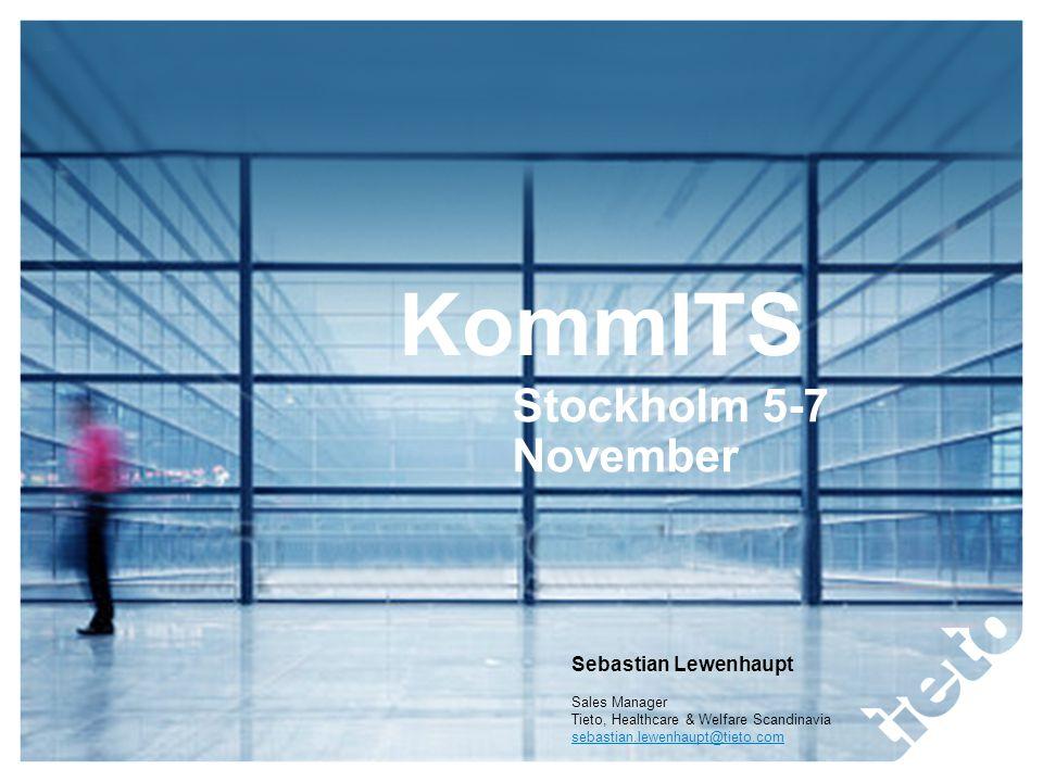 KommITS Stockholm 5-7 November Sebastian Lewenhaupt Sales Manager