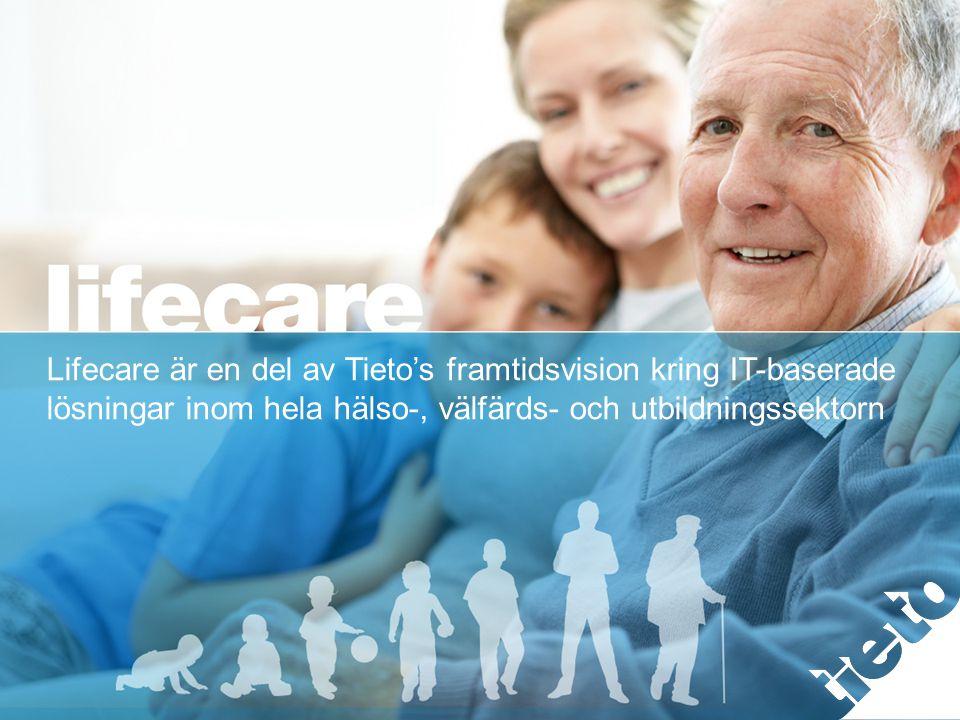 Lifecare är en del av Tieto's framtidsvision kring IT-baserade lösningar inom hela hälso-, välfärds- och utbildningssektorn