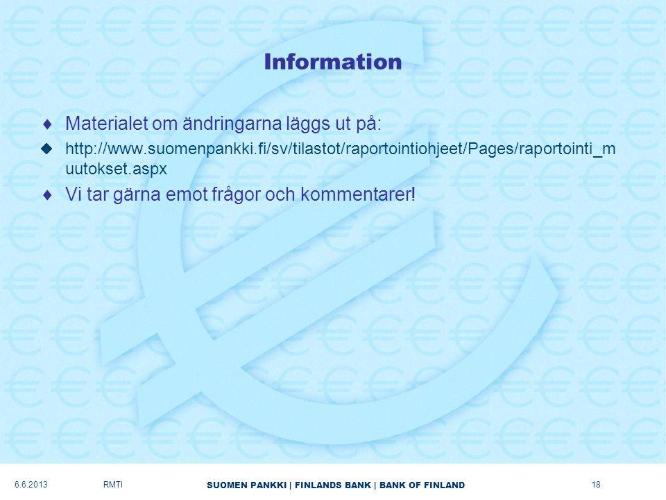 Information Materialet om ändringarna läggs ut på: