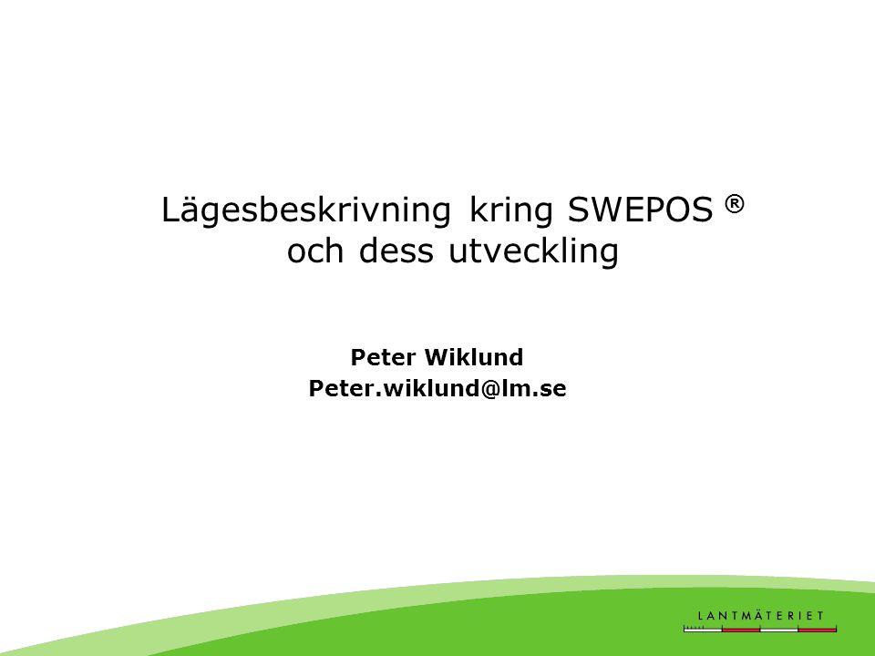 Peter Wiklund Peter.wiklund@lm.se