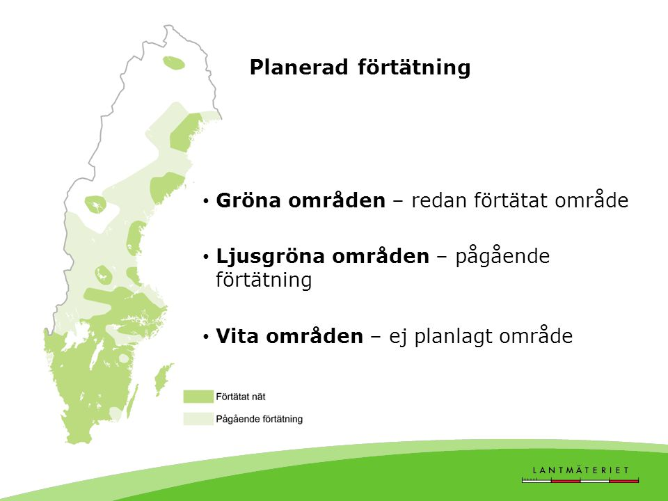 Planerad förtätning Gröna områden – redan förtätat område