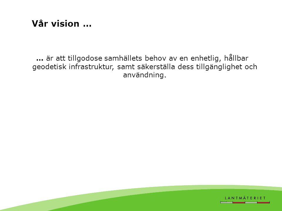 Vår vision …