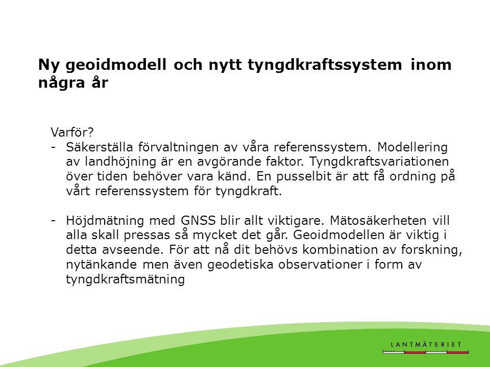 Ny geoidmodell och nytt tyngdkraftssystem inom några år