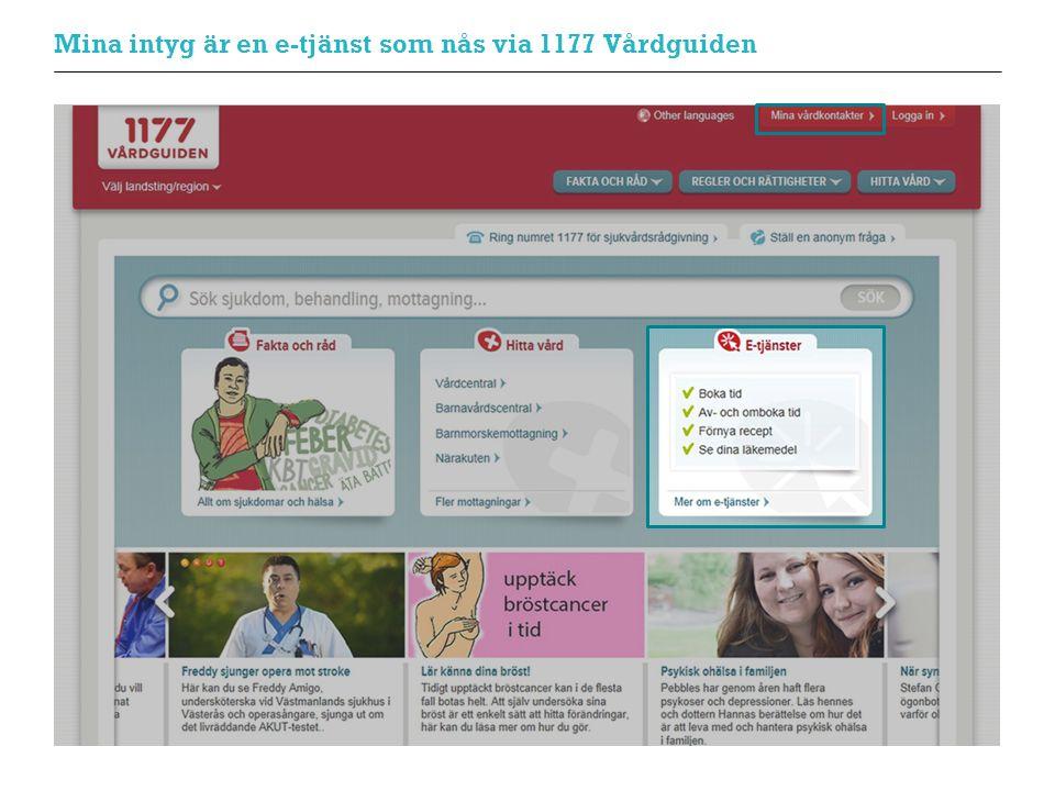Mina intyg är en e-tjänst som nås via 1177 Vårdguiden