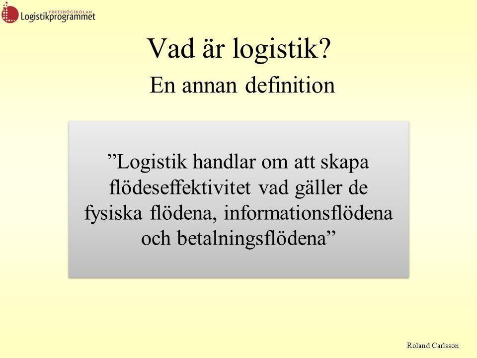 Vad är logistik En annan definition