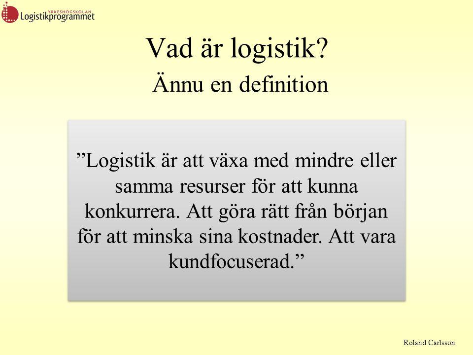 Vad är logistik Ännu en definition