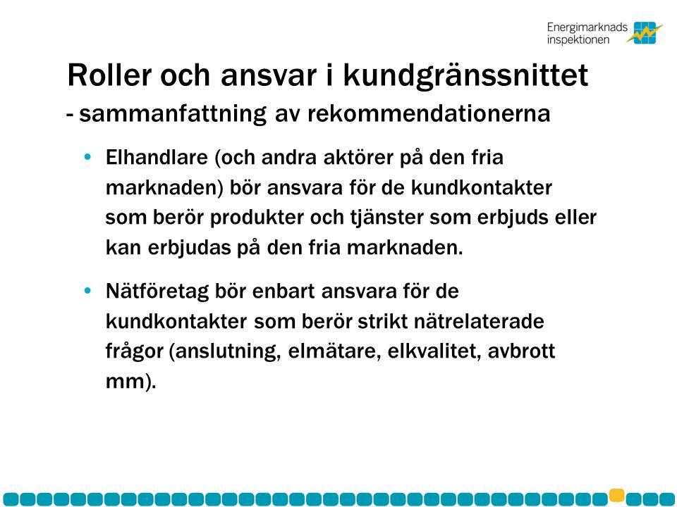Roller och ansvar i kundgränssnittet - sammanfattning av rekommendationerna