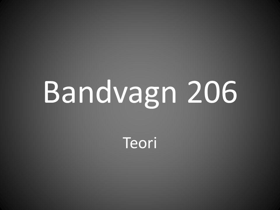 Bandvagn 206 Teori