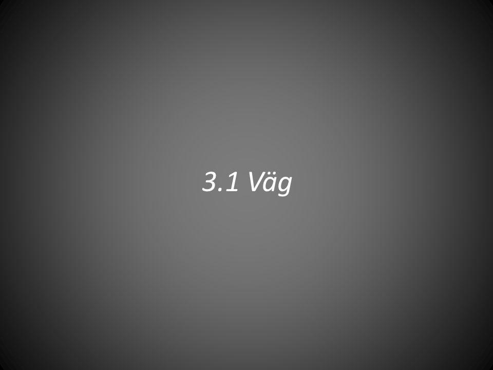 3.1 Väg