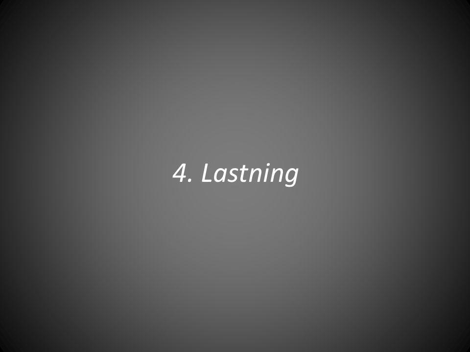 4. Lastning