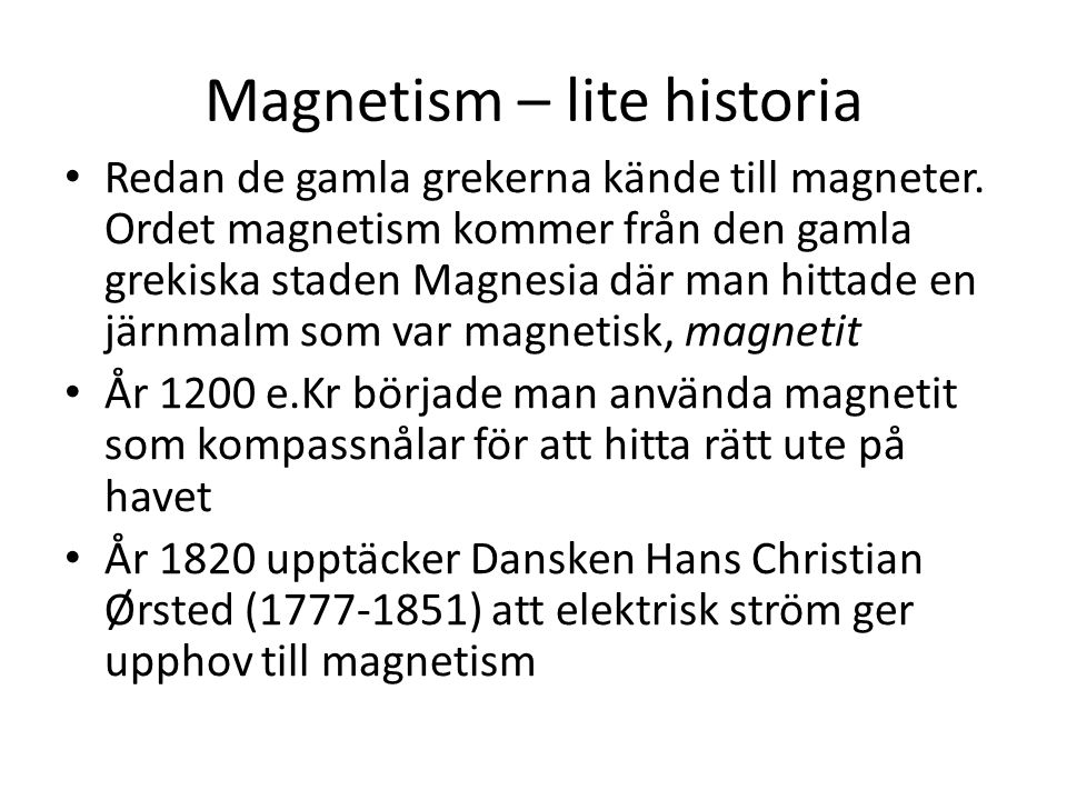 Magnetism – lite historia