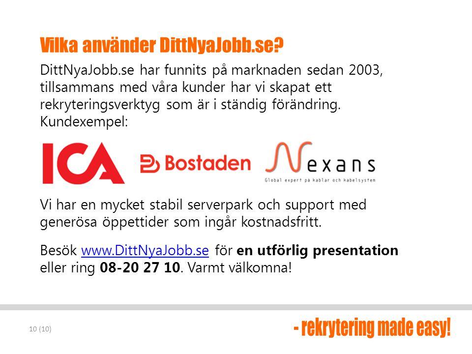 Vilka använder DittNyaJobb.se