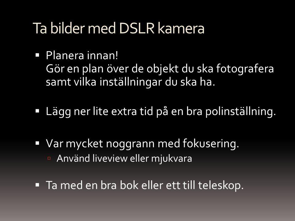 Ta bilder med DSLR kamera