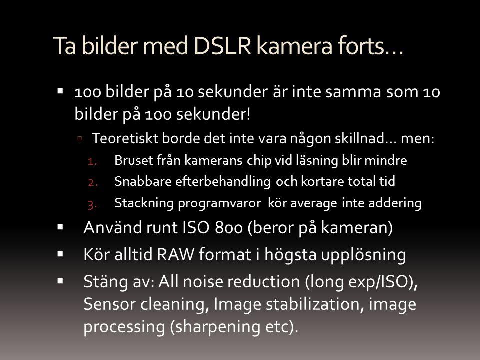 Ta bilder med DSLR kamera forts…
