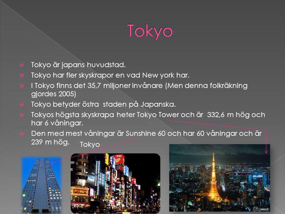 Tokyo Tokyo är japans huvudstad.