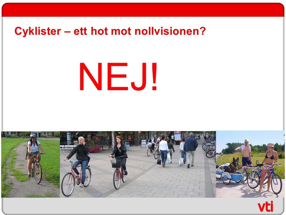 Cyklister – ett hot mot nollvisionen