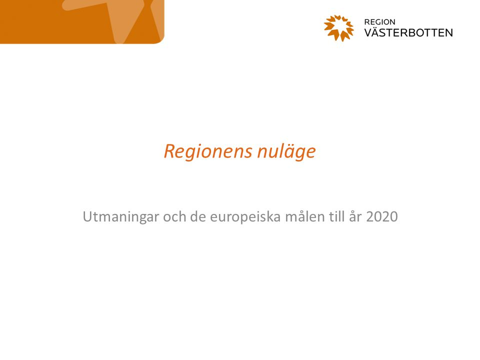 Utmaningar och de europeiska målen till år 2020