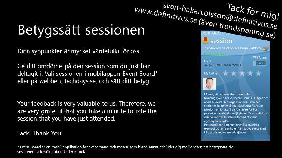 Betygssätt sessionen Tack för mig! sven-hakan.olsson@definitivus.se