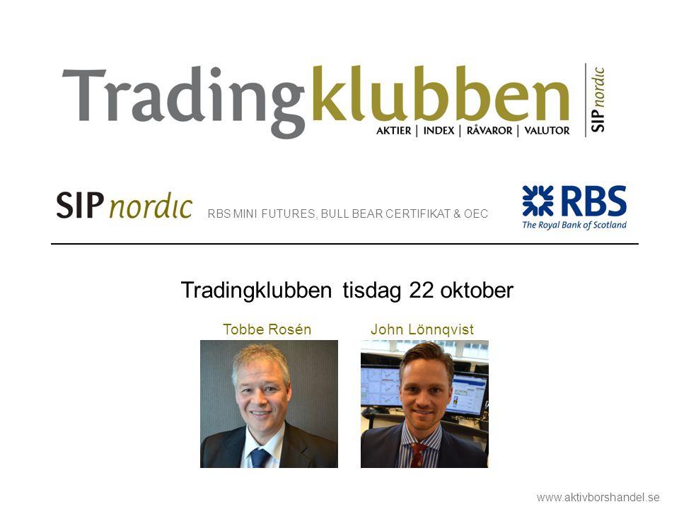 Tradingklubben tisdag 22 oktober