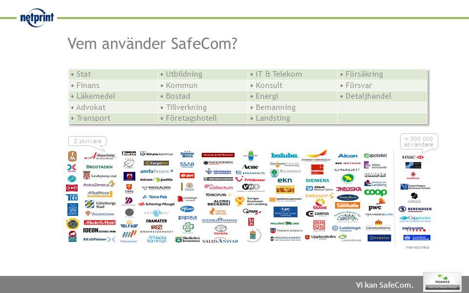 Vem använder SafeCom • Stat • Utbildning • IT & Telekom • Försäkring
