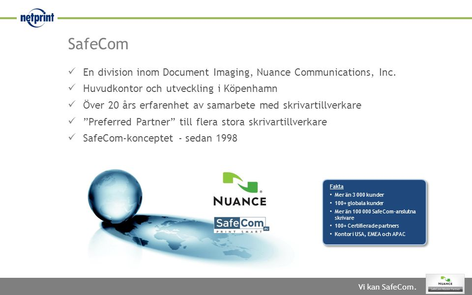 SafeCom En division inom Document Imaging, Nuance Communications, Inc.