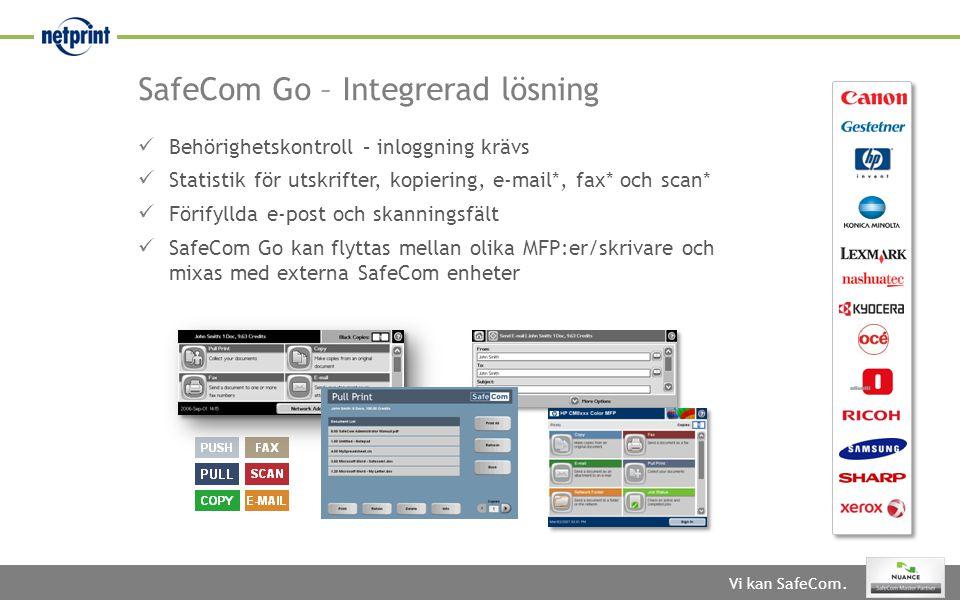 SafeCom Go – Integrerad lösning