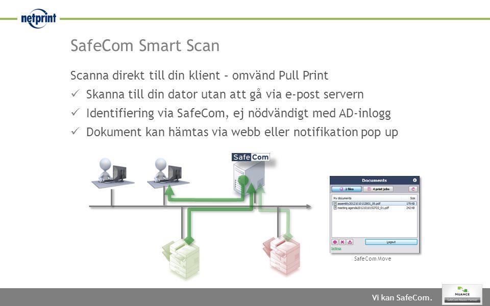 SafeCom Smart Scan Scanna direkt till din klient – omvänd Pull Print