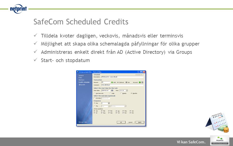 SafeCom Scheduled Credits