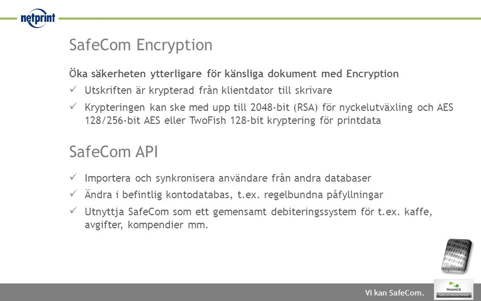 SafeCom Encryption SafeCom API