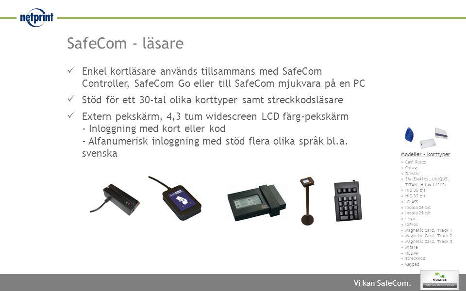 SafeCom - läsare Enkel kortläsare används tillsammans med SafeCom Controller, SafeCom Go eller till SafeCom mjukvara på en PC.