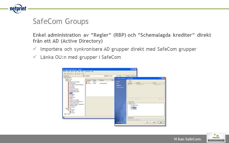 SafeCom Groups Enkel administration av Regler (RBP) och Schemalagda krediter direkt från ett AD (Active Directory)