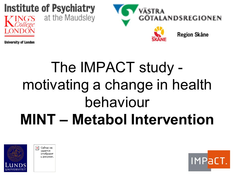 The IMPACT study - motivating a change in health behaviour MINT – Metabol Intervention