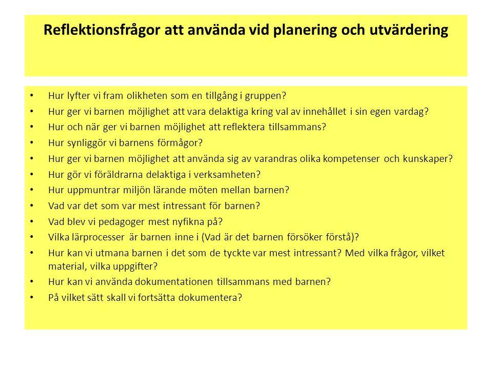 Reflektionsfrågor att använda vid planering och utvärdering