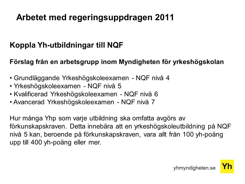 Arbetet med regeringsuppdragen 2011