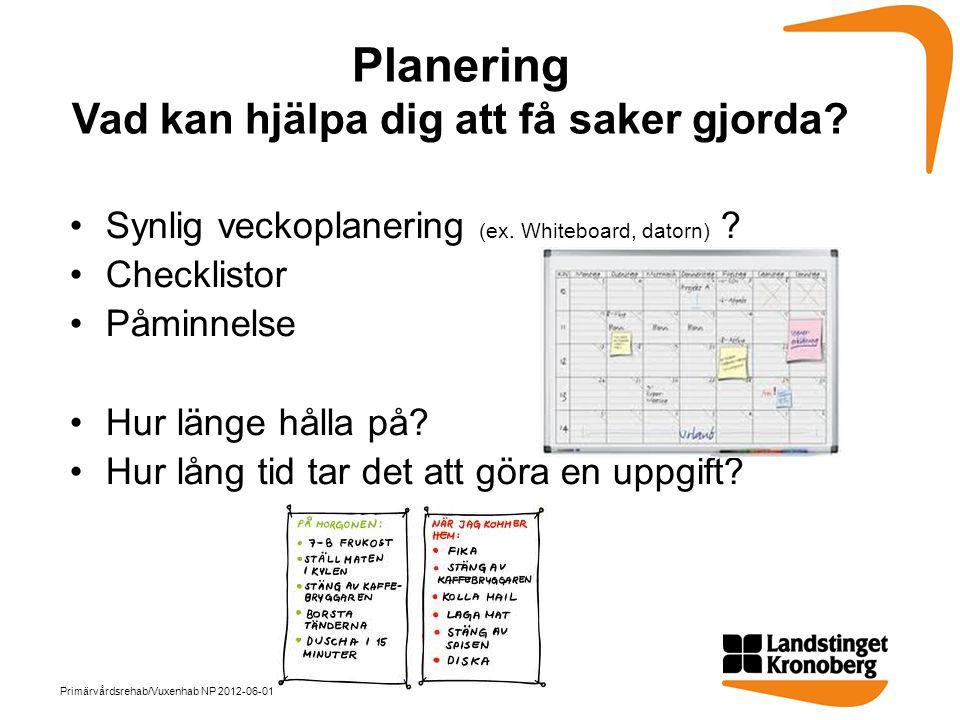 Planering Vad kan hjälpa dig att få saker gjorda