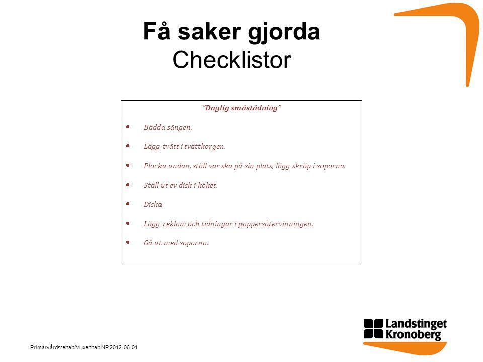 Få saker gjorda Checklistor