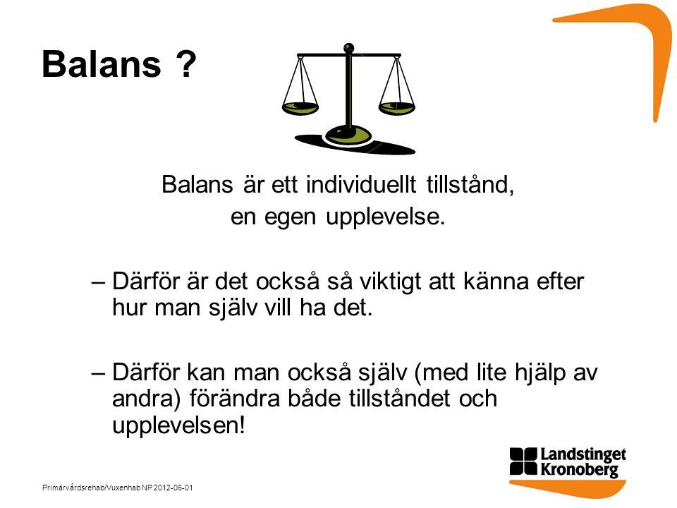 Balans är ett individuellt tillstånd,